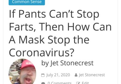 If Pants Can't Stop Farts, Then How Can A Mask Stop the Coronavirus?